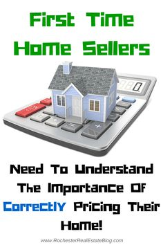 First Time Home Sellers Need To Understand The Importance Of Correctly Pricing Their Home! - http://www.rochesterrealestateblog.com/top-first-time-home-seller-tips-and-tricks/ via @KyleHiscockRE #realestate #homeselling
