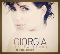 Senza Paura (Limited Gold Edition) esce il 14 Ottobre 2014 * http://voiceofsoul.it/senza-paura-giorgia-limited-gold-edition/