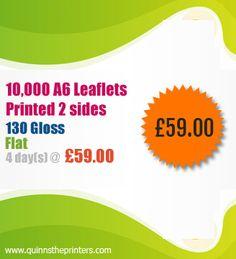 Get 10,000 A6 leaflets Printed 2 sides,130 G, Flat on 4 days at £ 59.00