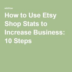 How to Use Etsy Shop Stats to Increase Business: 10 Steps