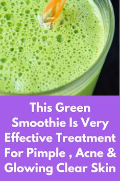 This Green Smoothie Is Very Effective Treatment For Pimple , Acne & Glowing Clear Skin Today I will share an excellent drink which will remove acne or pimples from the skin, which will remove excess oil from the skin and thereby give you fair and glowing Clear Skin Detox, Clear Skin Tips, Skin Treatments, Natural Treatments, Pimples On Buttocks, Clear Skin Overnight, Pimples Under The Skin, Home Remedies For Pimples, Top