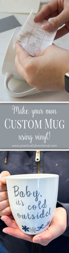 Make your own mug with vinyl! Totally customizable and it only takes about 15 minutes!