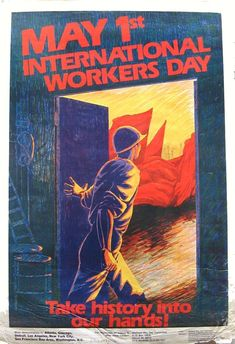 Rene Wanner's Poster Page / Posters for May International Workers Day Wall Art Prints, Framed Prints, Canvas Prints, Labor Day Quotes, International Workers Day, Labour Day, May Days, May 1, Art Forms