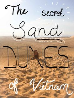 Discover Mui Ne, Vietnam. Home to the lesser-known sand dunes. Learn tips and tricks for getting the most ...