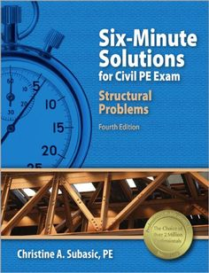 six-minute solutions for structural pe exam problems of essay