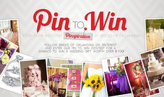 "Brides of Oklahoma Pinterest Contest.  Find your ""pinspiration"" on BridesofOklahoma.com and win!  (maybe a green bride will win it!)"