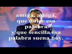 """MIGUEL BOSE """"Amiga"""" (CON LETRA) - YouTube"""