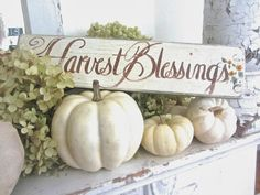 Junk Chic Cottage: Junkin week end and fall mantel Harvest Decorations, Thanksgiving Decorations, Pumpkin Decorations, Table Decorations, White Pumpkins, Fall Pumpkins, White Pumpkin Decor, Wood Pumpkins, Fall Home Decor