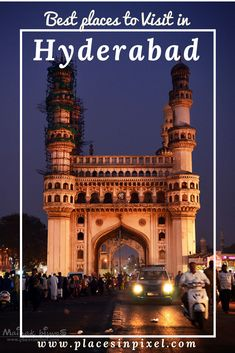 places to visit in Hyderabad, India. #Hyderabad #travel #food #photography  #india #Charminar #placesinpixel