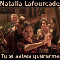 Acordes D Canciones: Natalia Lafourcade - Tu si sabes quererme
