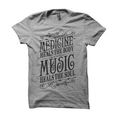 Medicine Heals T-Shirt. I like the typography on this shirt.