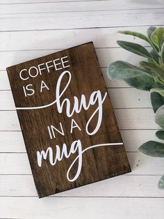 Coffee bar sign small coffee bar sign funny coffee bar sign coffee sign hug in a mug sign farmh