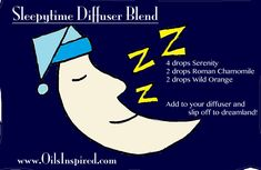 Sleepytime Diffuser Blend - for a restful night of sleep and to help kids avoid nightmares or night terrors.  For more information, go to www.OilsInspired.com