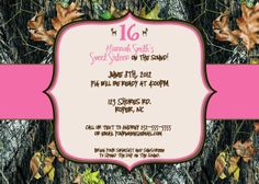 sweet 16 camo invitation | Hunting Pink Sweet 16 any occasion digital by lovebandpdesigns, $15.00 ...