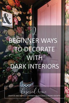 2-beginner-ways-tdecorate-with-dark-interiors Pink Wallpaper Bedroom, Wallpaper Ceiling, Mood Wallpaper, Diy Projects On A Budget, Easy Diy Projects, Dark Grey Hallway, Blue And Pink Bedroom, Dark Green Living Room, Festoon Lights