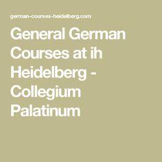 General German Courses at ih Heidelberg - Collegium Palatinum