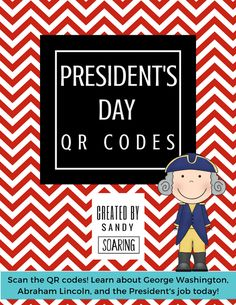 A fun and engaging President's Day reading and writing activity! Students can scan the QR codes to learn all about George Washington, Abraham Lincoln, and the President's job today! FREE!