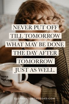 15 Funny And Relatable Quotes About Procrastination. Procrastination Tips. Elephant on the Road. Daily Quotes, Me Quotes, Funny Quotes, Qoutes, Inspirational Quotes For Women, Uplifting Quotes, Procrastination Quotes, How To Stop Procrastinating, Life Advice