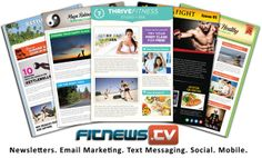 FITNESS AND COACHING PROS: Check out the new enhanced features and benefits of http://www.fitnews.tv/ Over 50 templates... customize or import your own. Get immediate feedback and stats on all email and text campaigns, create simple autoresponders to get more customers/clients. FREE recipes and articles for your newsletters. Try it for $1 and monthly campaigns begin at just $9.