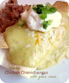 Baked Chicken Chimichangas with Green Sauce.  Taste just as good as the fried version but with a lot less guilt!