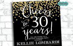 Cheers to 30 years - 30 birthday invitation - Gold Confetti Invitation - 40th, 50th, 60th birthday