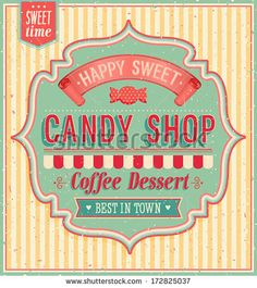 Vintage Candy Logos | Old-fashioned Stock Photos, Illustrations, and Vector Art