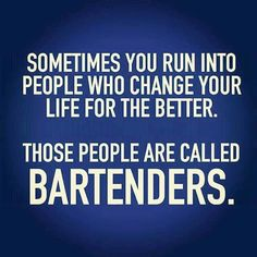 64 Best Bartender Humor Images Hilarious Alcohol Bartender Quotes