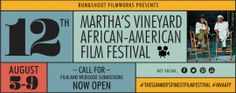 Martha's Vineyard African American Film Festival