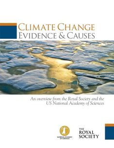 Climate Change: Evidence and Causes (PDF Booklet) by The National Academy of Sciences, http://www.amazon.com/dp/B00IXRFWRI/ref=cm_sw_r_pi_dp_xNdYub1WHZ97F