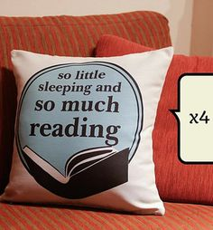 """So much reading"" pillowcase #decor #library #christmas Natale 2014: regali per i booklovers - Accidiosa V"