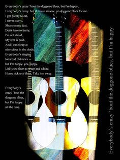 """""""Blues Guitar Poster Art"""" by John Fish, Los Angeles // Guitar graphic with blues lyrics photography and graphic design on black background with white text and multi-colored overlapping acoustical wood guitar. // Imagekind.com -- Buy stunning fine art prints, framed prints and canvas prints directly from independent working artists and photographers."""