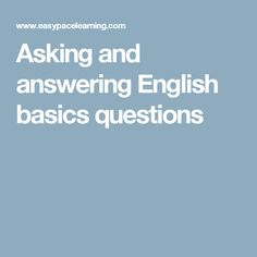 Asking and answering English basics questions