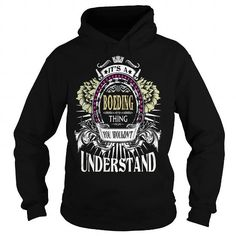 Cool BOEDING . Its a BOEDING Thing You Wouldnt Understand  T Shirt Hoodie Hoodies YearName Birthday T-Shirts