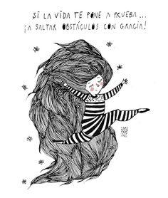 Si la vida te pone a prueba.... lustracions de Sara Fratini