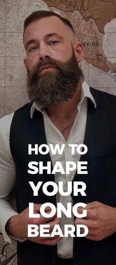 How to Shape a Long beard in 5 Quick Steps - Long Beard Style. Faded Beard Styles, Long Beard Styles, Hair And Beard Styles, Mens Fashion Blog, Latest Mens Fashion, Men's Fashion, Latest Beard Styles, Mens Facial, Beard Haircut