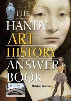 The Handy Art History Answer Book (Handy Answer Book)