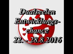 Dualseelen~Entwicklungschance 22.- 28.8.2016