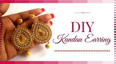 How to Make Kundan Jewellery at Home - Easy party Wear earrings making t...