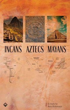 The three of the major indigenous groups of mexico; Incas, Aztecs, and Mayans, are represented here and the maps showed where they reside.