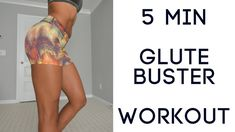 5MIN Quick GLUTE Buster Workout! (Tone every Inch!)