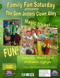 Family Fun Saturday - The Gem Jesters Clown Alley:  Sat, Mar 12, 2016, 10:30am-12pm.  All ages welcome.