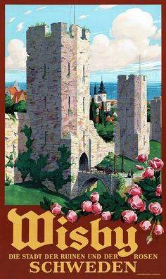 Wisby, Schweden. Die Stadt der Ruinen und der Rosen. Visby, Sweden. The city of ruins and roses. Vintage Swedish travel poster showing peopl...