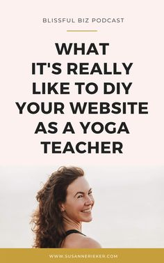 "Laura is a yoga teacher from Spain and she designed her website without any tech or design skills! If you want to know what her experience was like, as ""the least technical person in the world, click to lern more. Yoga Poses For Digestion, Yoga Websites, Start A Website, Yoga Books, Teaching Jobs, Yoga Teacher Training, Yoga Quotes, Health And Fitness Tips, Find A Job"