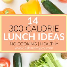 300 Calorie Lunch Ideas for weight loss, fitness and healthy nutrition. Budget friendly lunch ideas without cooking. My whole family loves this.
