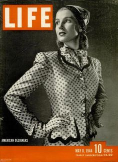 "Life Magazine cover, ""American Designers, Lynn Davis modeling a suit by Hattie Carnegie"", May 1944"