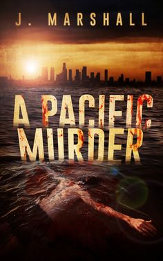 Book Cover Design for A Pacific Murder. If you would like to commission us for your book cover, please visit our website: www.ebooklaunch.c...
