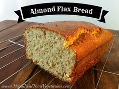 Almond Flax Bread (many grain-free bread recipes make the mistake of using too many eggs which results in an overly eggy flavor. This bread stands on it's own with a wonderfully dynamic, unique and even flavor. The crunchy crust has a hint of sweetness yet the bread works as a savory or sweet treat)