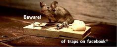 Beware of Traps on Facebook  #SocialMedia #Facebook #Internet #Security