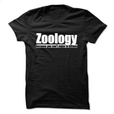 Zoology - Because You Cant Major in Kittens - #tshirt summer #cute sweatshirt. MORE INFO => https://www.sunfrog.com/LifeStyle/Zoology--Because-You-Cant-Major-in-Kittens.html?68278