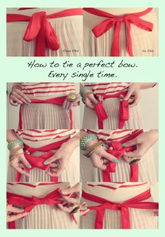 How to Tie a Perfect Bow - I have a couple of blouses with bows, and they end up droopy every time! Hope this trick works. *fingers crossed*